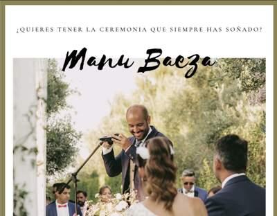 Manu Baeza, Oficiante de Bodas